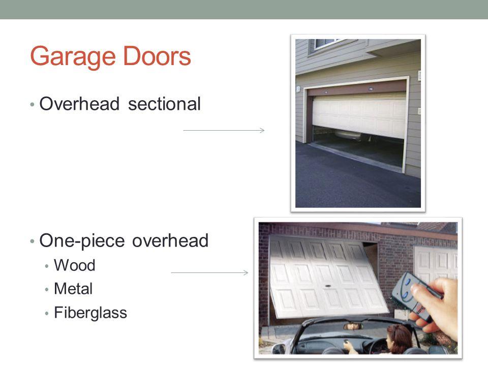 Garage Doors Overhead sectional One-piece overhead Wood Metal Fiberglass