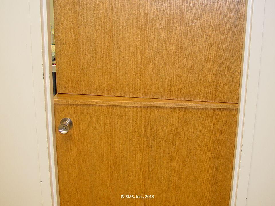 52 90 – DOOR GAPS © SMS, Inc., 2013