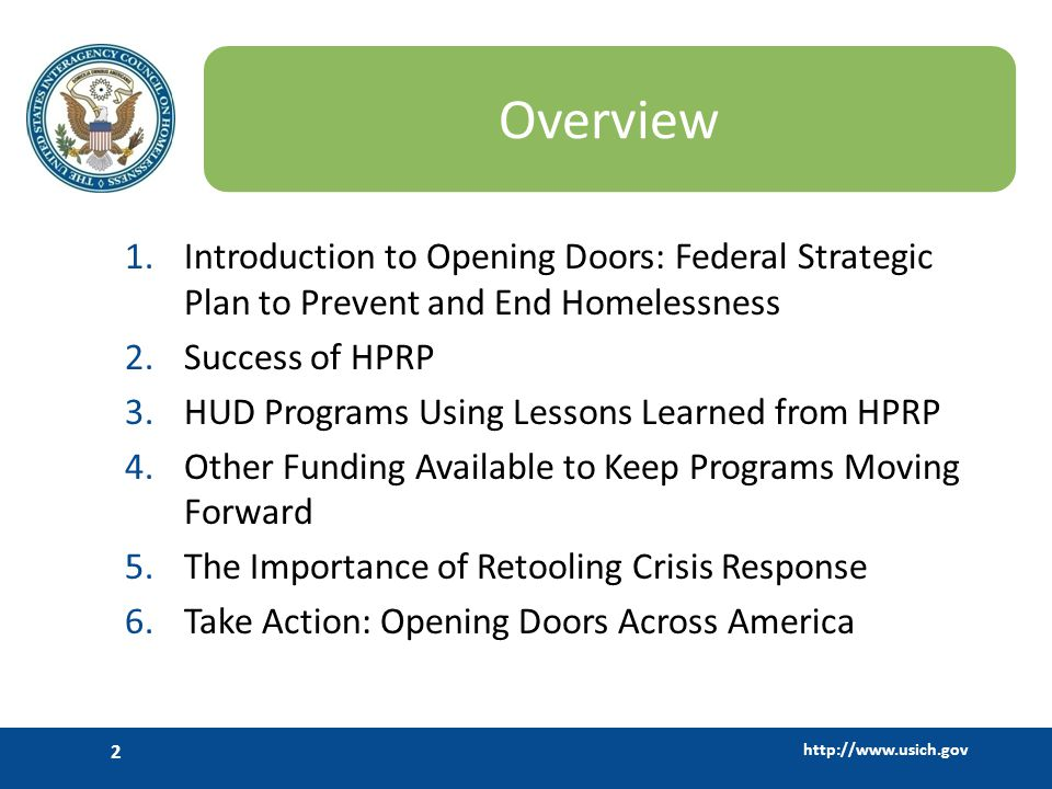http://www.usich.gov 13 Tap into Funding that is Available: Rapid Re-Housing Supportive Services for Veterans Families (VA) New Grant Per Diem funding for Transition in Place models (VA) Emergency Food and Shelter Program (DHS)