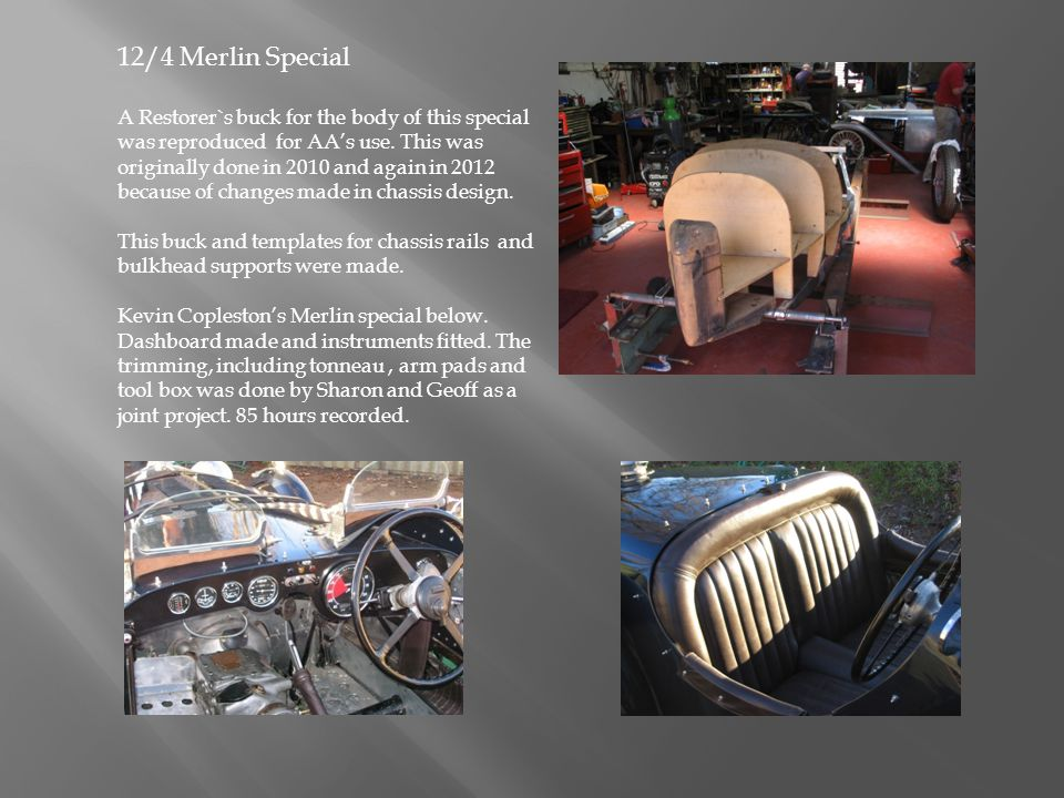 12/4 Merlin Special A Restorer`s buck for the body of this special was reproduced for AAs use. This was originally done in 2010 and again in 2012 beca