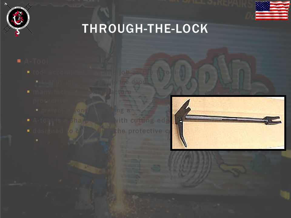 A-Tool tool accomplishes same job as the K-tool slightly more damage to the door many locks are manufacture with collars or protective cone-shaped cov