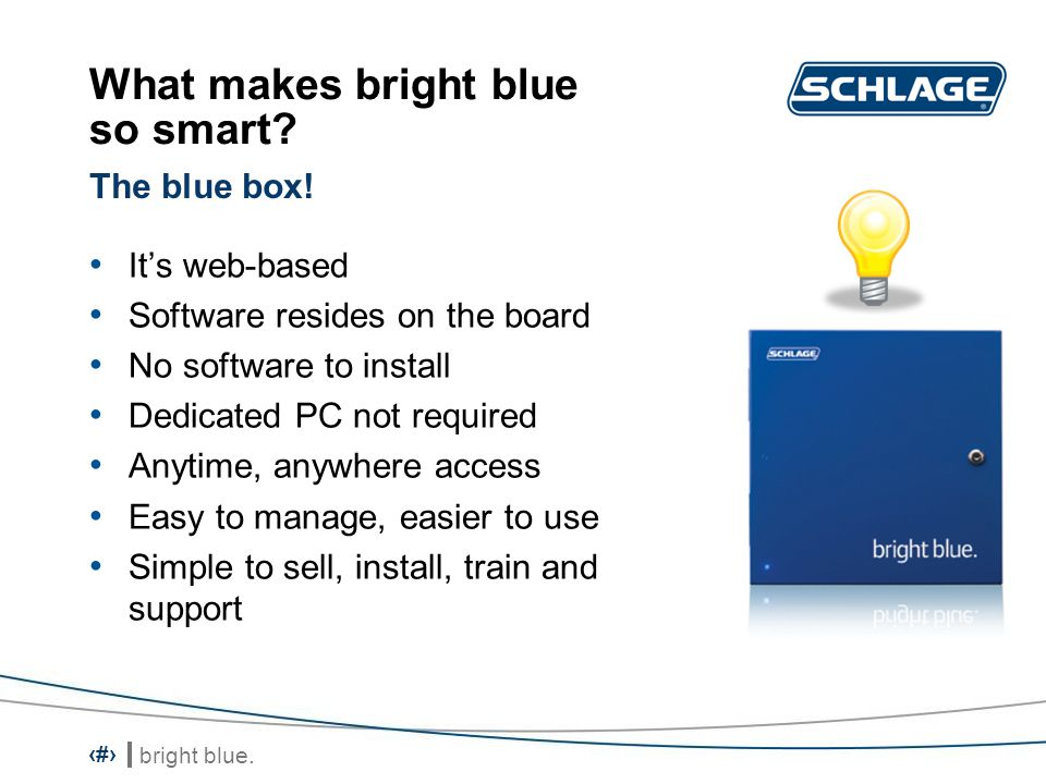 bright blue.3 What makes bright blue so smart.