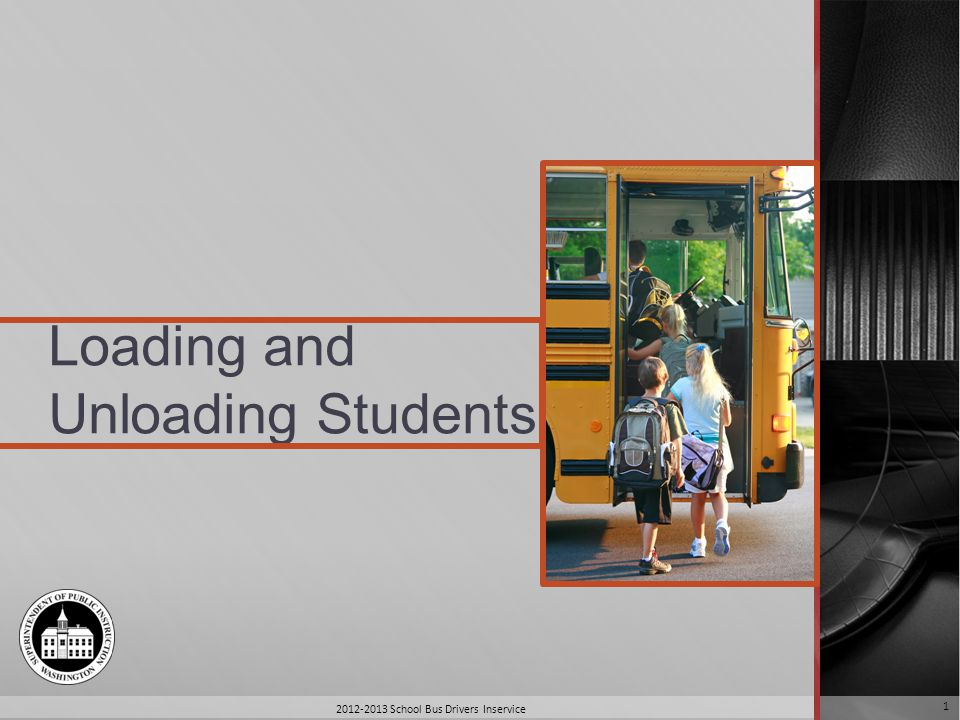 Introduction Most accidents occur in loading and unloading zones School bus drivers play a very important role The ride to and from school is an opportunity to teach Education, alertness and awareness are the keys 2012-2013 School Bus Drivers Inservice 2