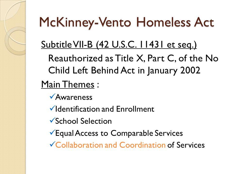 McKinney-Vento Homeless Act Subtitle VII-B (42 U.S.C.