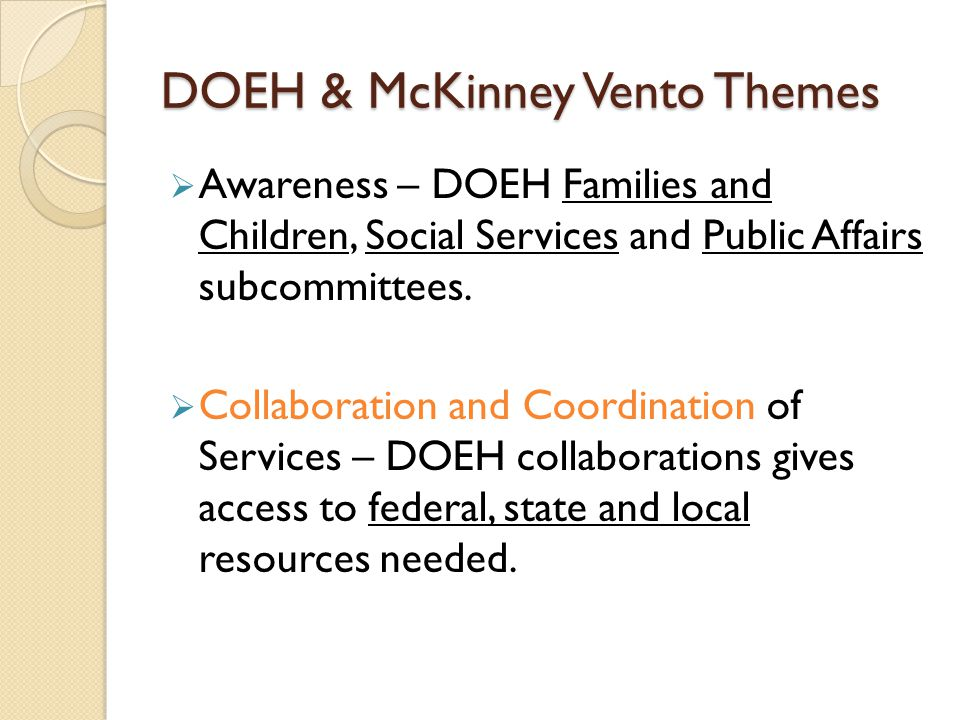 DOEH & McKinney Vento Themes Awareness – DOEH Families and Children, Social Services and Public Affairs subcommittees. Collaboration and Coordination