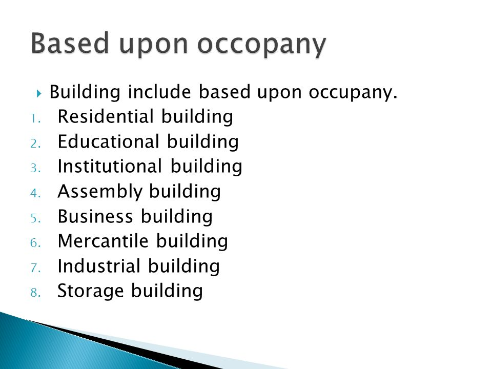 Two types of building 1. Based upon occupancy 2. Based on structure