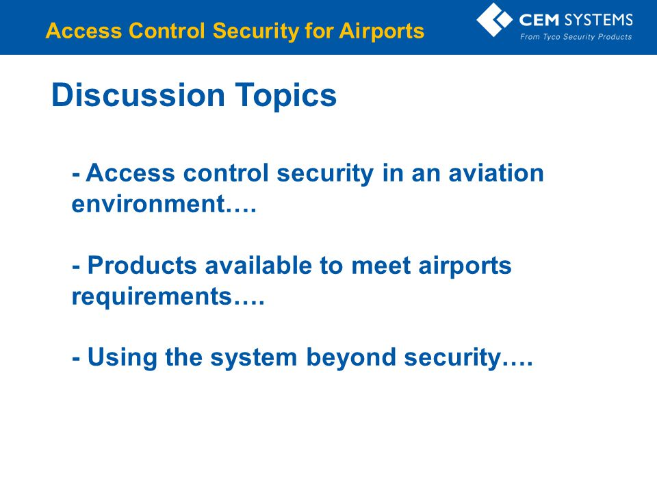 AC2000 system intelligence directly at the door Secure web-based remote applications Display important information & system critical information 21 Applications available to date Growing trend in airports – intelligence at the edge to increase security and assist operations emerald - Remote Applications