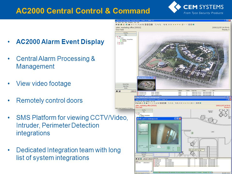 AC2000 Alarm Event Display Central Alarm Processing & Management View video footage Remotely control doors SMS Platform for viewing CCTV/Video, Intrud