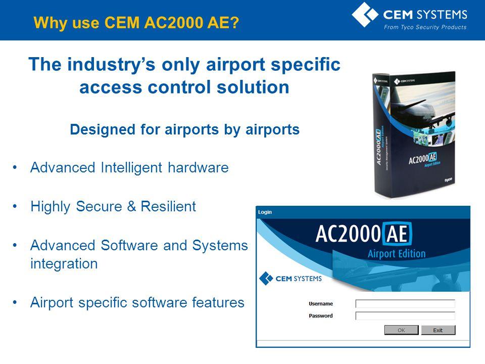 Company Confidential CEM Intelligent Reader Range Installed at airport airside & landside boundaries around the world