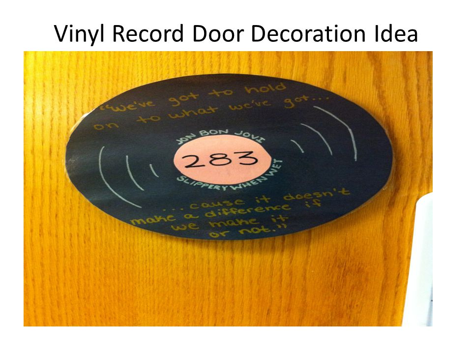 Vinyl Record Door Decoration Idea