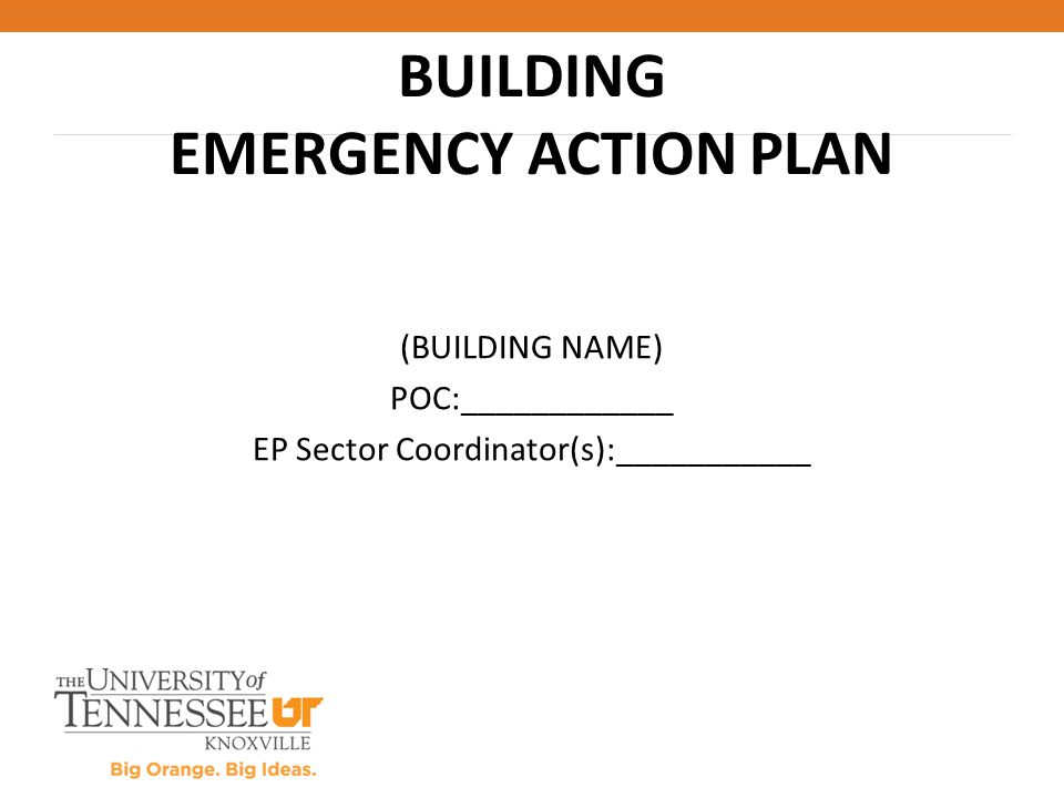 (BUILDING NAME) POC:____________ EP Sector Coordinator(s):___________ BUILDING EMERGENCY ACTION PLAN