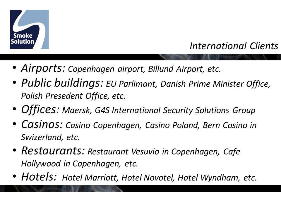 International Clients Airports: Copenhagen airport, Billund Airport, etc.