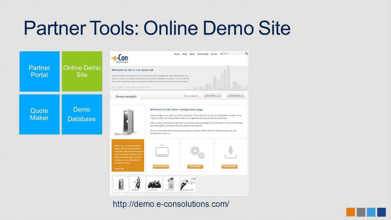 Partner Tools: Online Demo Site http://demo.e-consolutions.com/