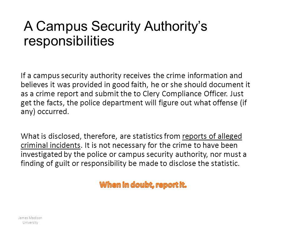 A Campus Security Authoritys responsibilities James Madison University
