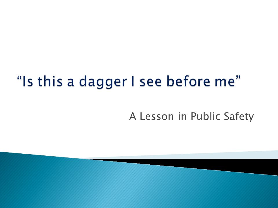 A Lesson in Public Safety