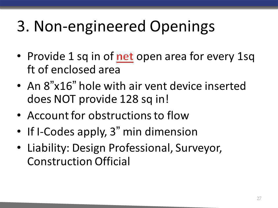 3. Non-engineered Openings 27