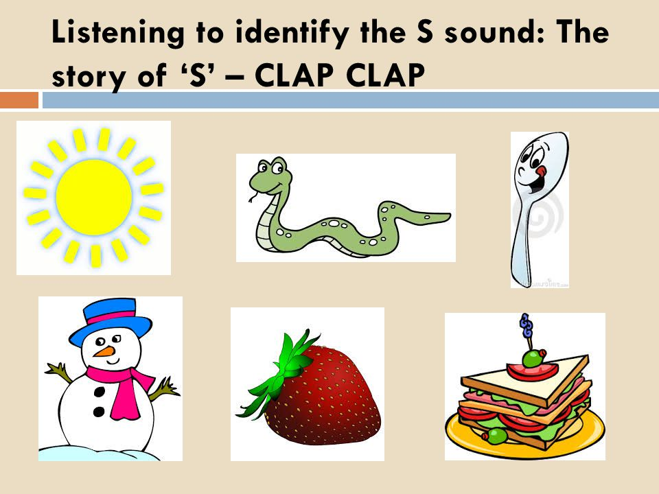 Listening to identify the S sound: The story of S – CLAP CLAP
