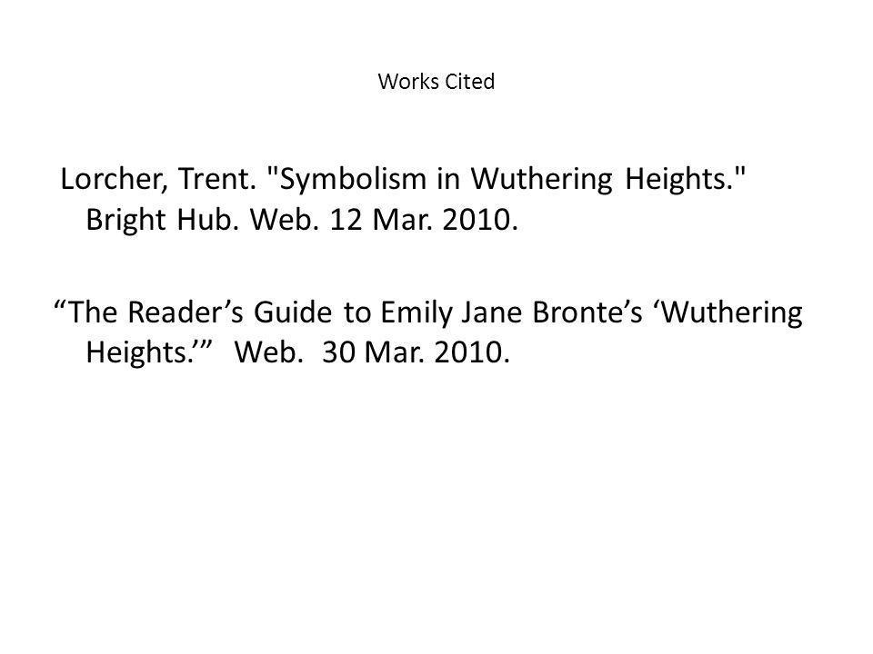 Works Cited Lorcher, Trent.