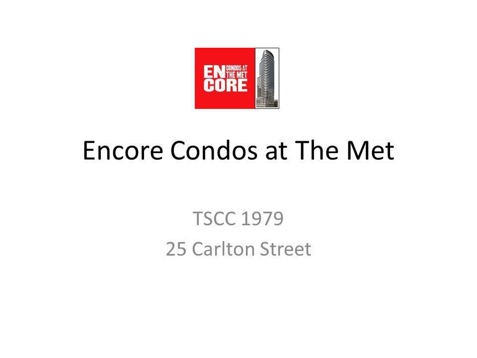 Encore Condos at The Met TSCC 1979 25 Carlton Street
