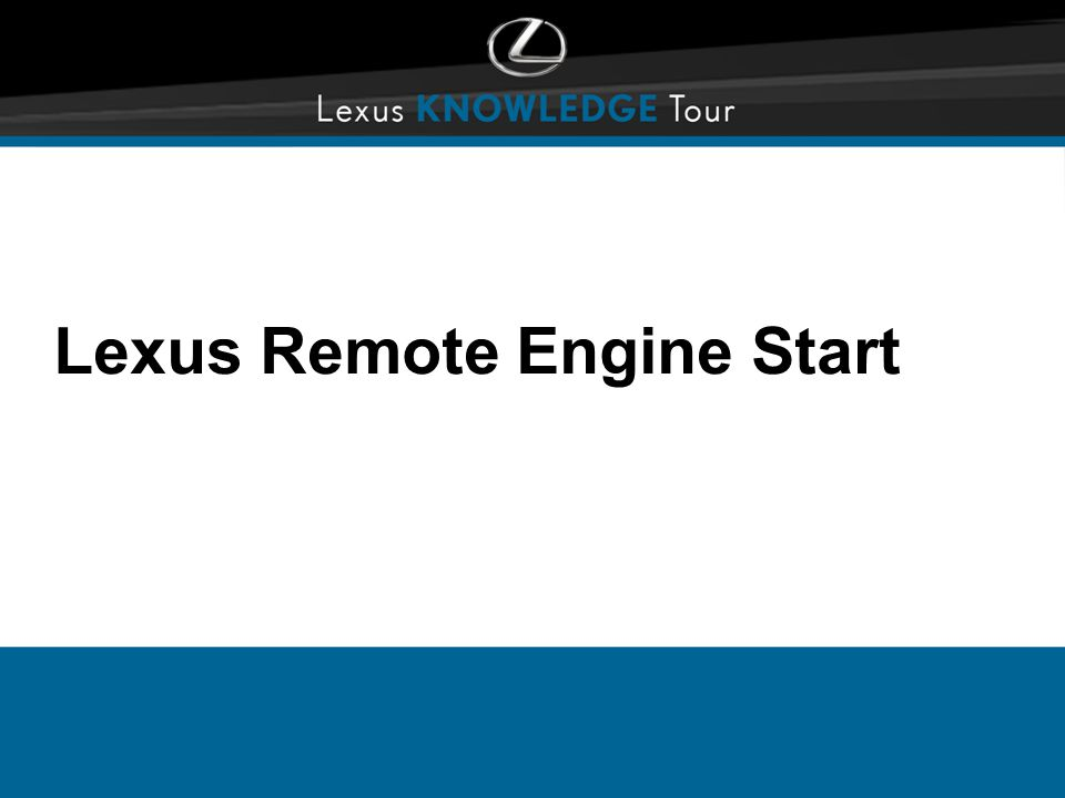 Lexus Remote Engine Start