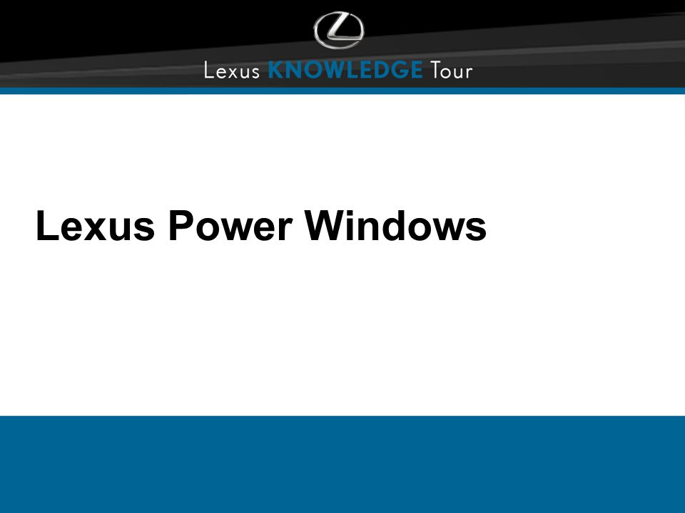 Lexus Power Windows