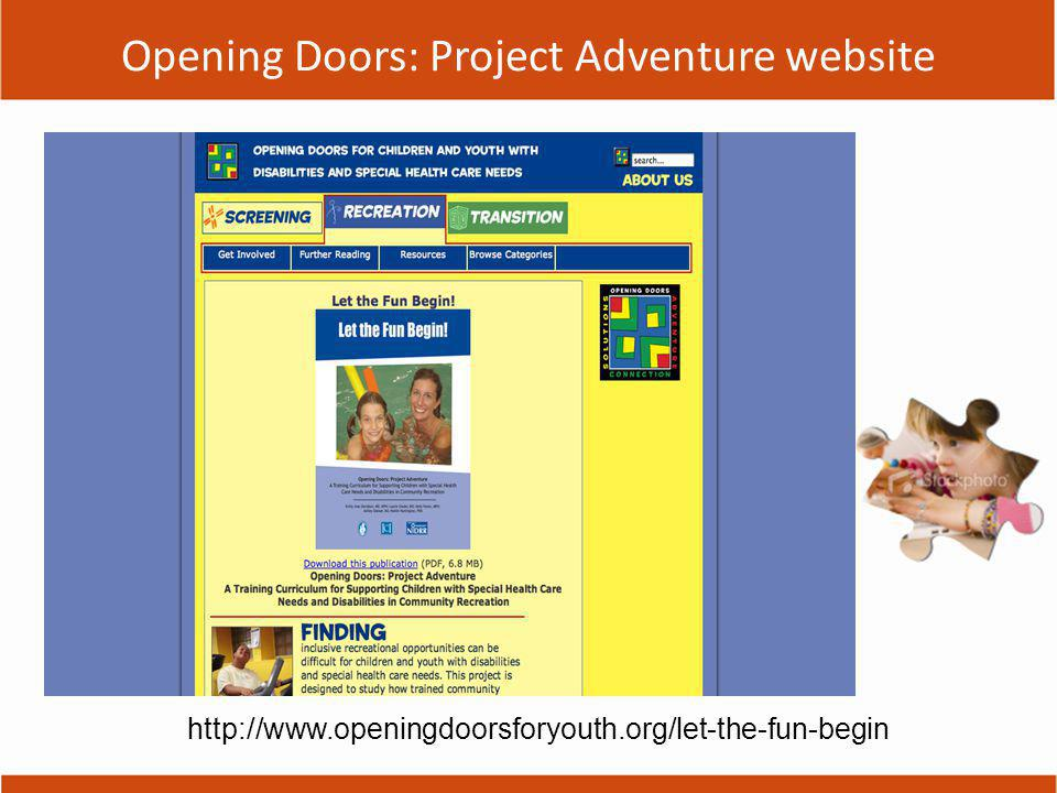 Opening Doors: Project Adventure website http://www.openingdoorsforyouth.org/let-the-fun-begin