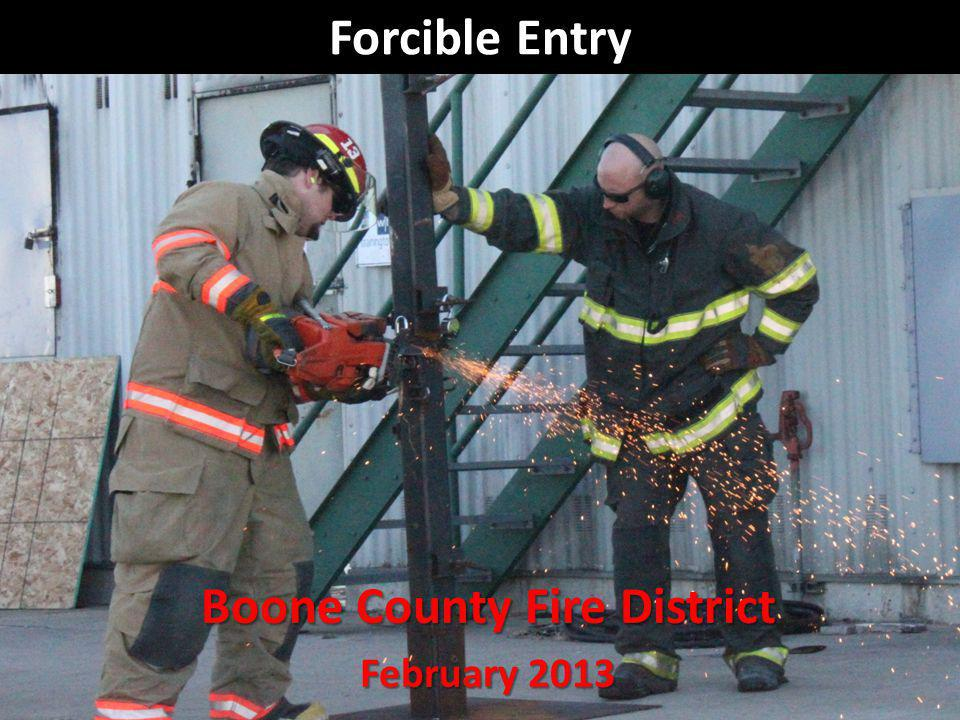 Forcible Entry Boone County Fire District February 2013