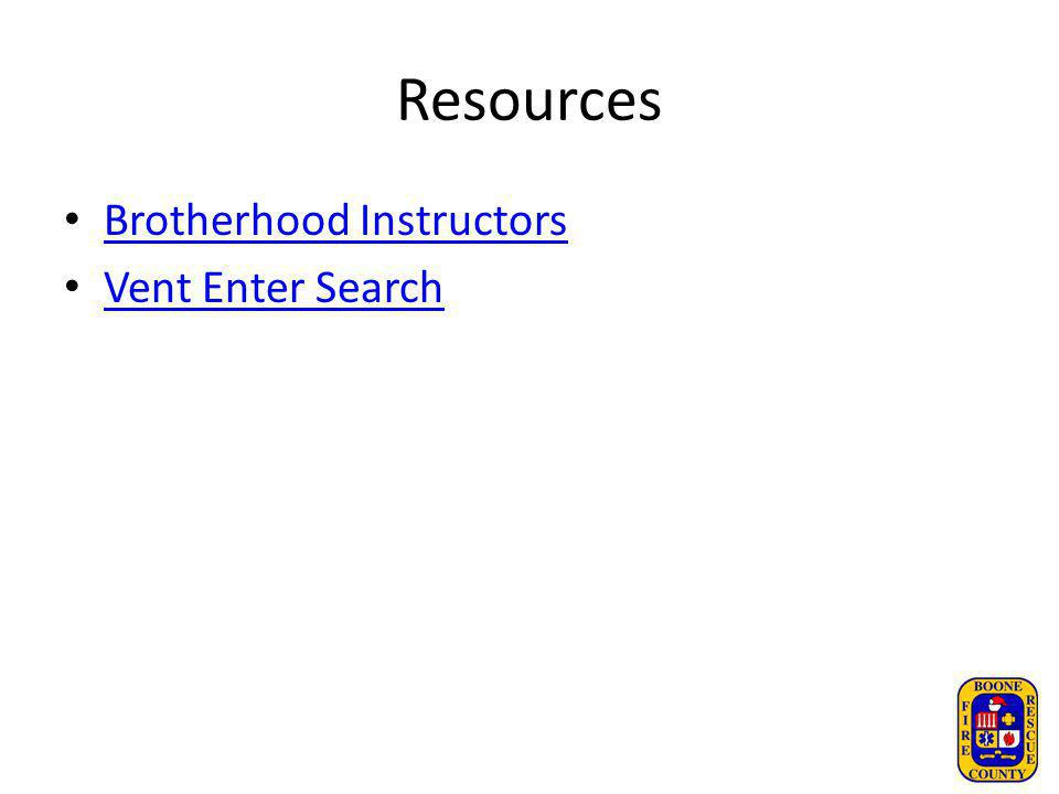 Resources Brotherhood Instructors Vent Enter Search