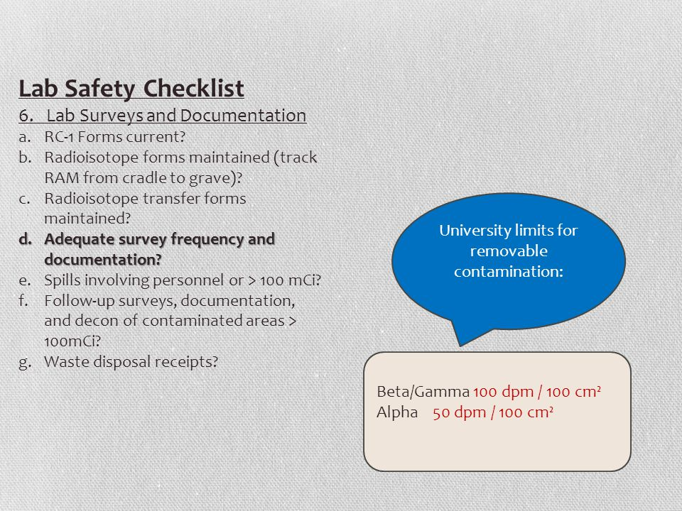 Lab Safety Checklist 6. Lab Surveys and Documentation a.RC-1 Forms current.