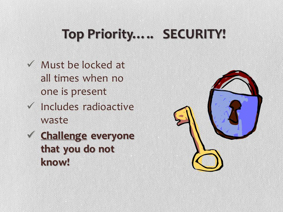 Top Priority….. SECURITY.