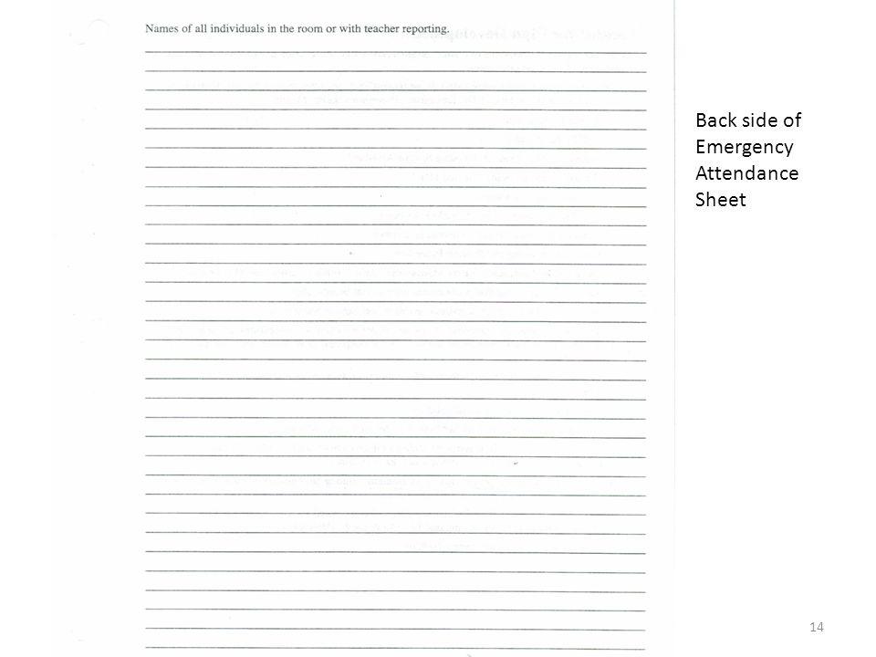 14 Back side of Emergency Attendance Sheet