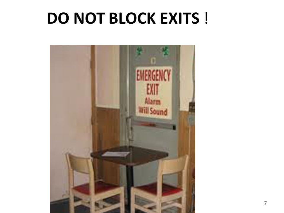 DO NOT BLOCK EXITS ! 7