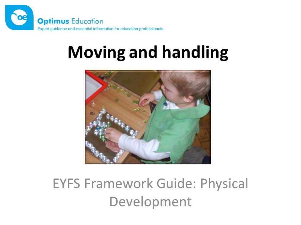 Two aspects of PD in the EYFS Moving and handlingHealth and self-care