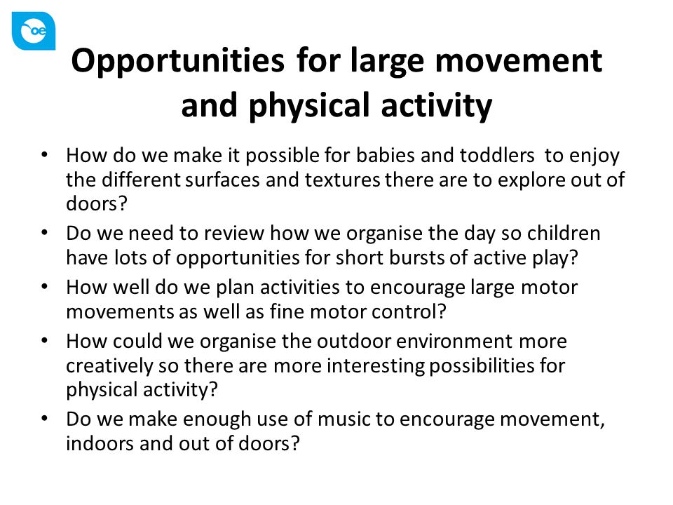 Opportunities for fine motor control How effectively do we use Treasure Baskets and heuristic play to encourage babies and toddlers to manipulate objects and explore materials.