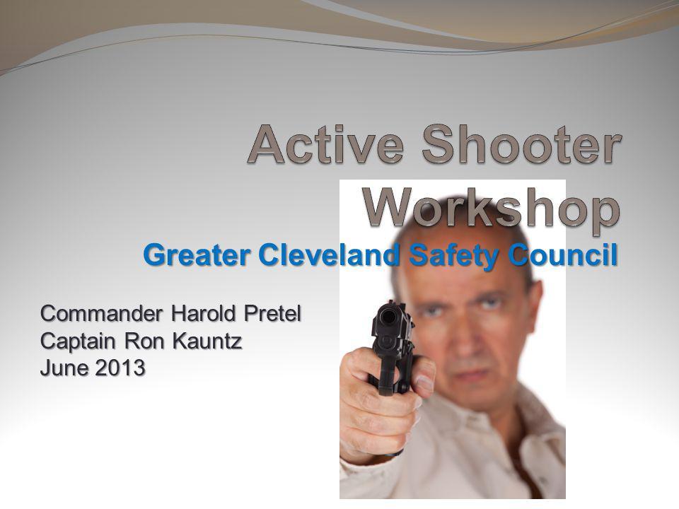 Greater Cleveland Safety Council Commander Harold Pretel Captain Ron Kauntz June 2013