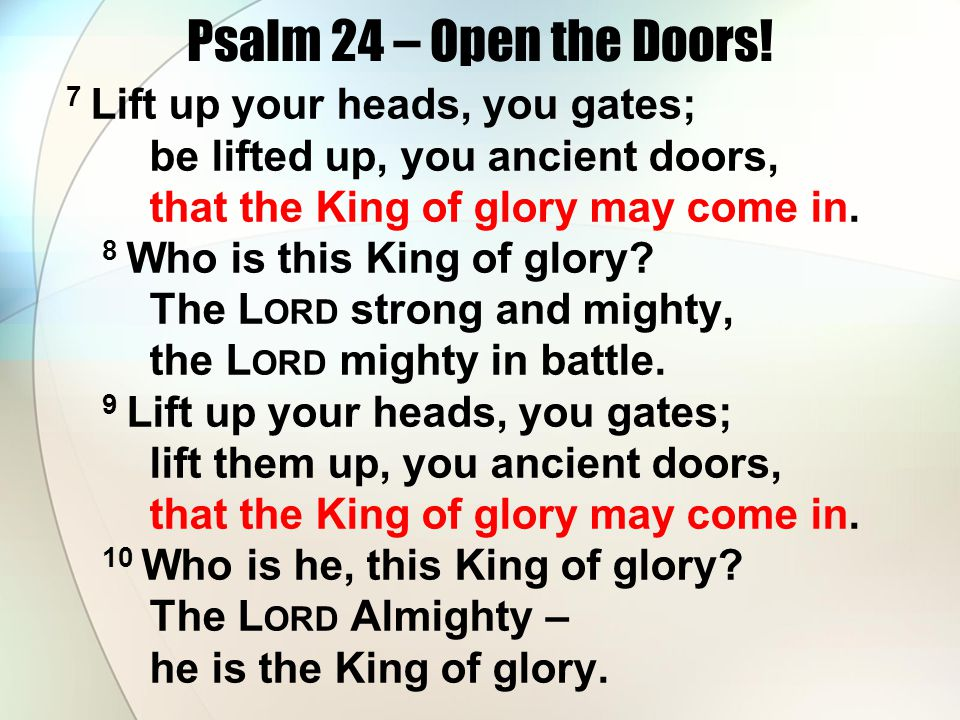 Psalm 24 – Open the Doors.