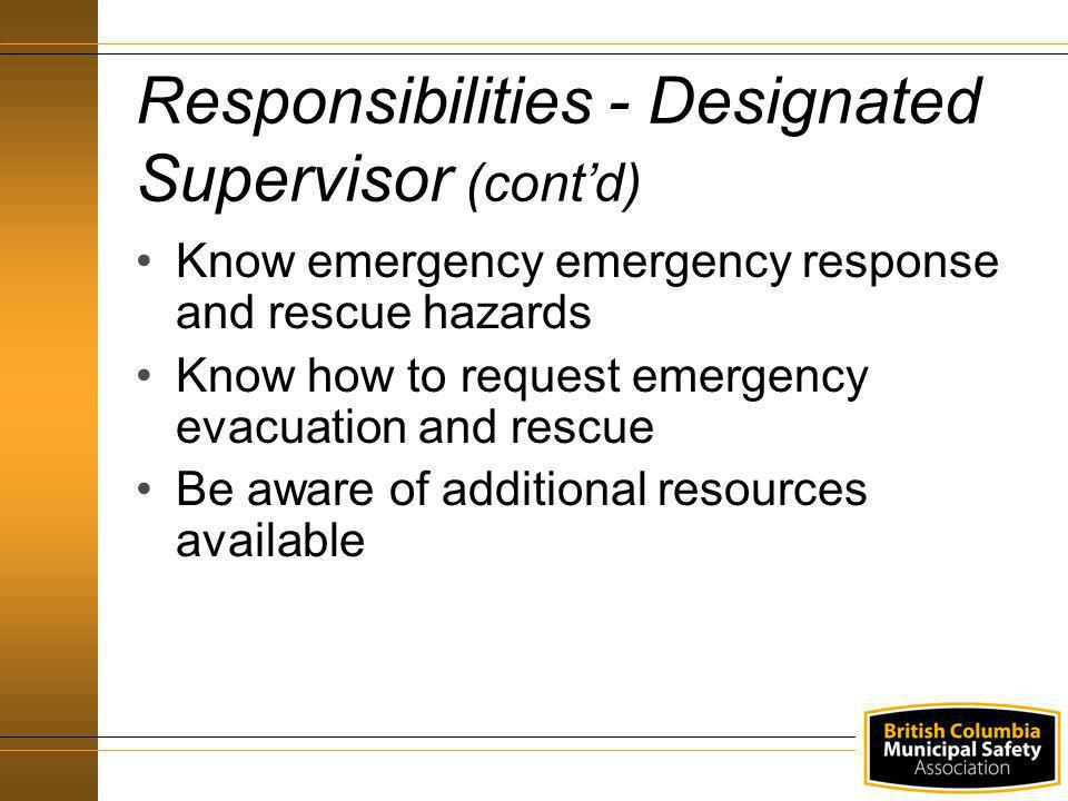 Know emergency emergency response and rescue hazards Know how to request emergency evacuation and rescue Be aware of additional resources available Re