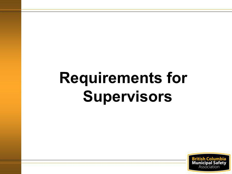 Requirements for Supervisors