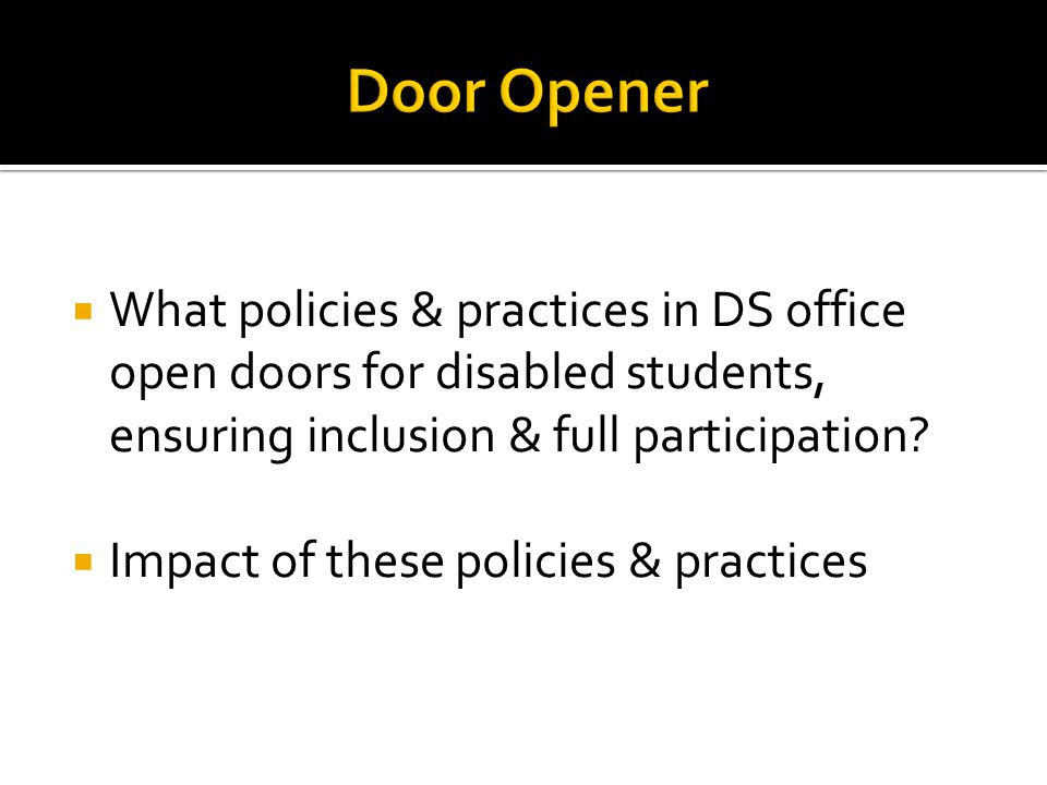 What policies and practices in DS office have a gate keeper function.