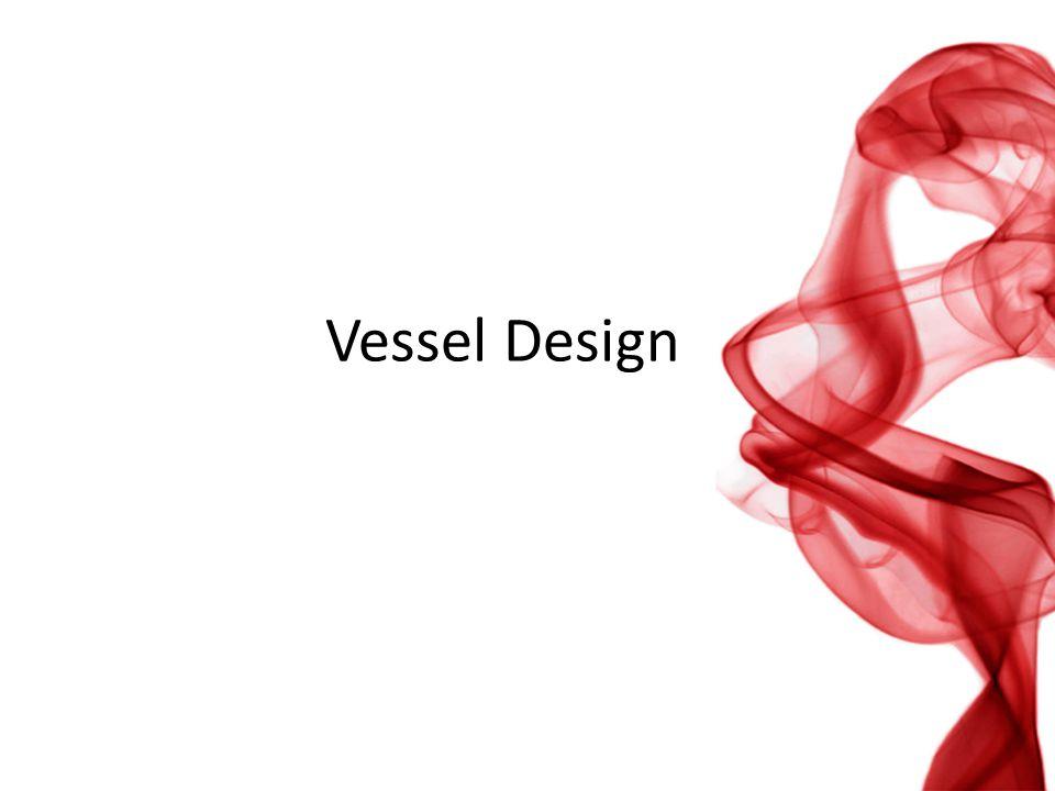 Vessel Design