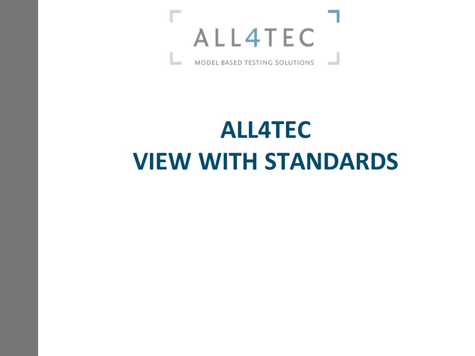 ALL4TEC VIEW WITH STANDARDS