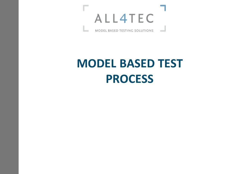 MODEL BASED TEST PROCESS