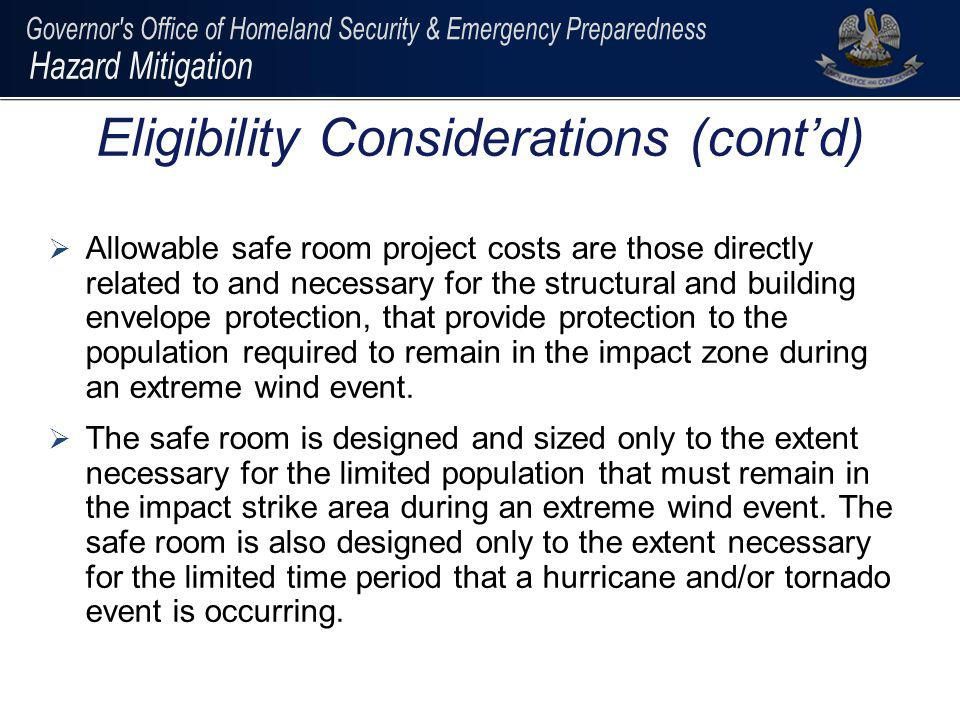 Allowable safe room project costs are those directly related to and necessary for the structural and building envelope protection, that provide protec