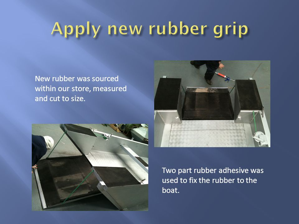 New rubber was sourced within our store, measured and cut to size.