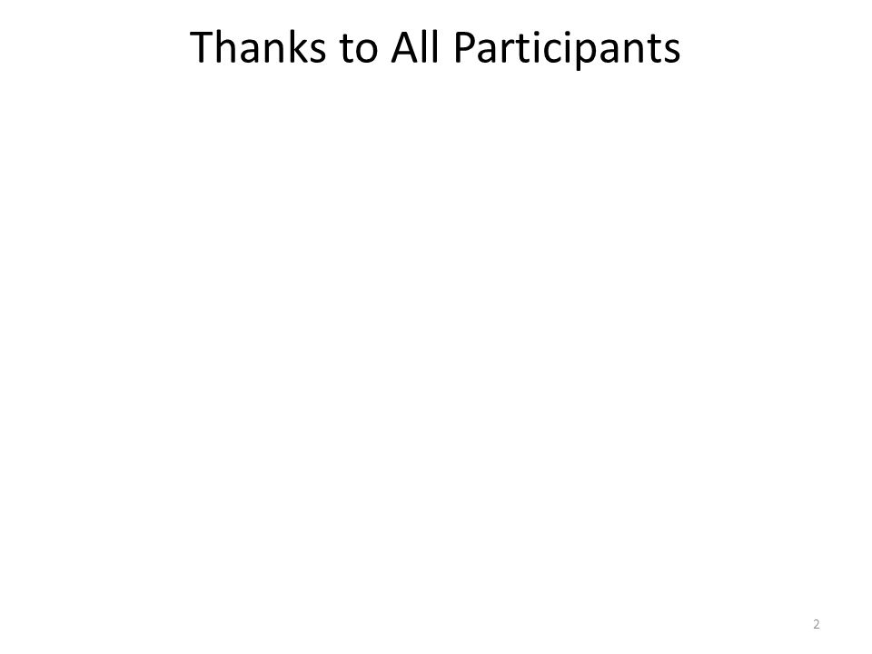 Thanks to All Participants 2