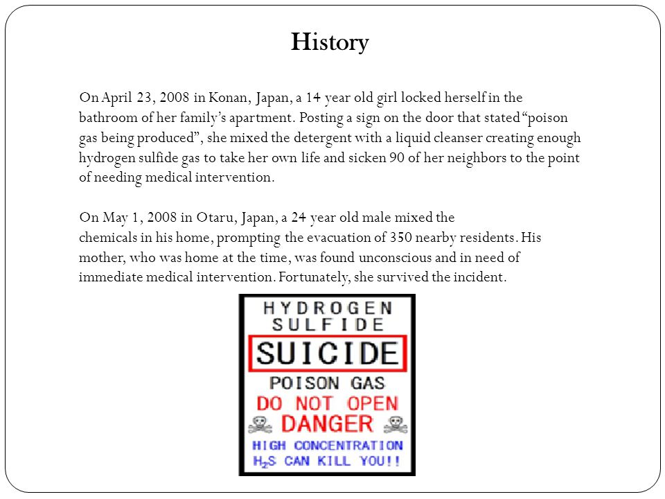 History On April 23, 2008 in Konan, Japan, a 14 year old girl locked herself in the bathroom of her familys apartment. Posting a sign on the door that