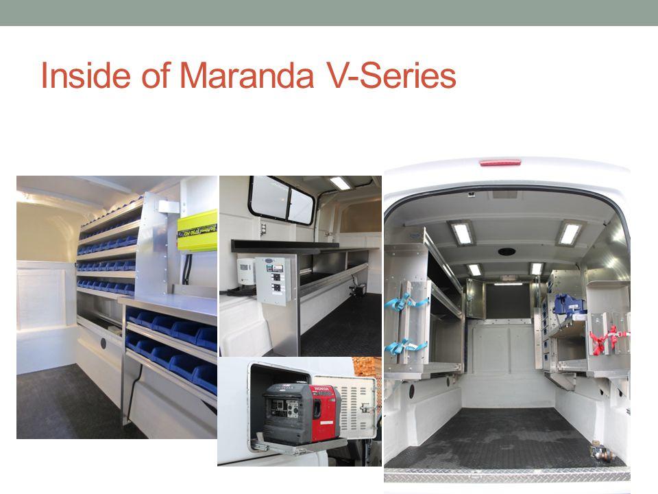 Inside of Maranda V-Series