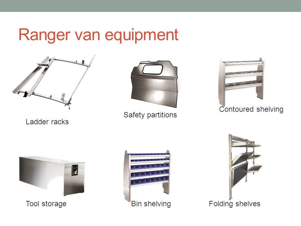 Ranger van equipment Ladder racks Safety partitions Contoured shelving Tool storageBin shelvingFolding shelves