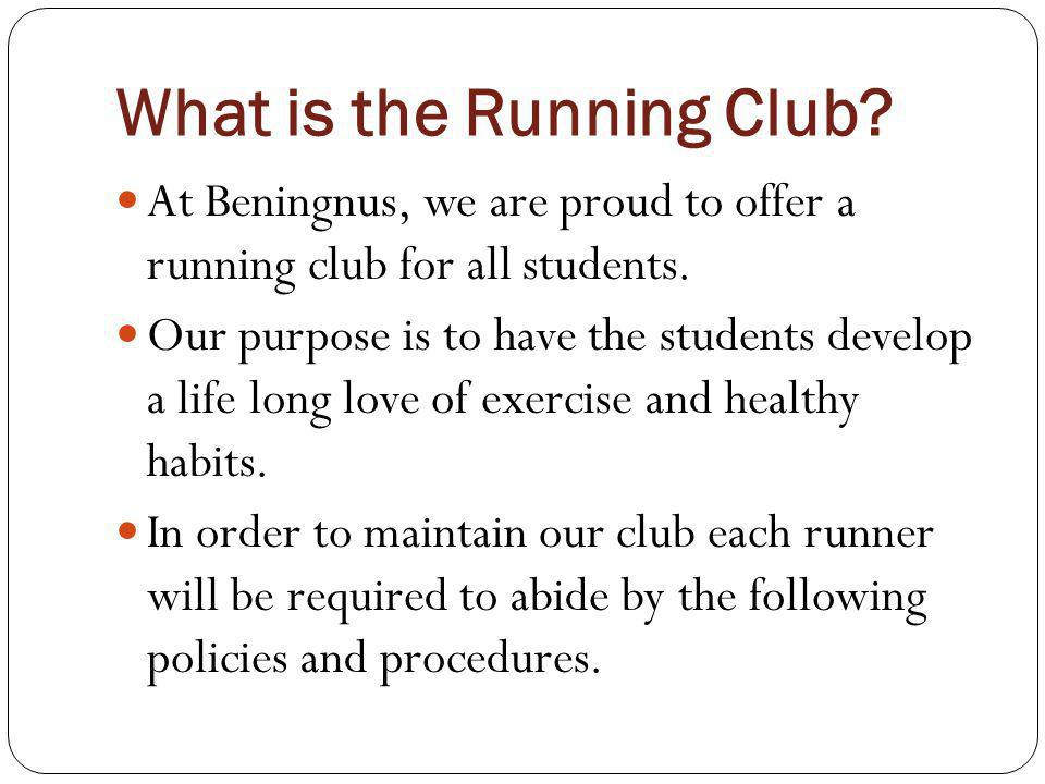 What is the Running Club. At Beningnus, we are proud to offer a running club for all students.