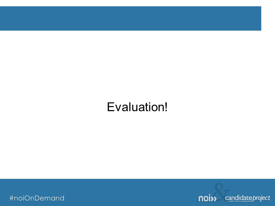 & #noiOnDemand & #noiOnDemand Evaluation!